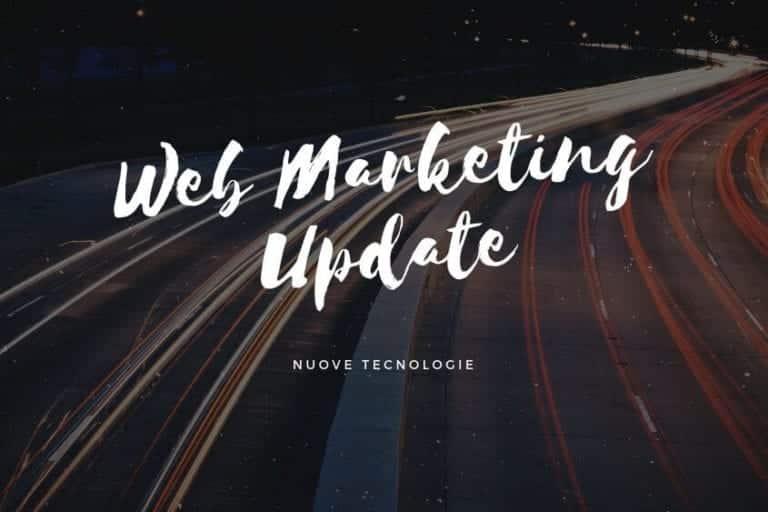 Aggiornamenti nel Web Marketing